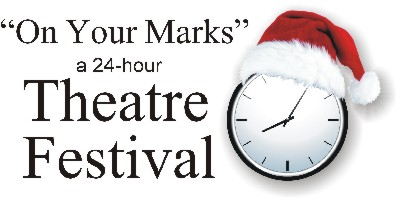 """On Your Marks..."" A 24-Hour Theatre Festival"